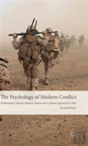 The Psychology Of Modern Conflict