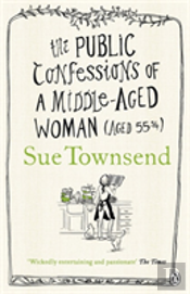 The Public Confessions Of A Middle-Aged Woman