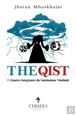 Bertrand.pt - THE QIST: O Quarto Integrante da Santíssima Trindade