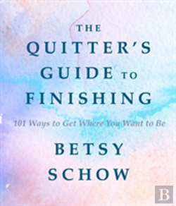 Bertrand.pt - The Quitter'S Guide To Finishing
