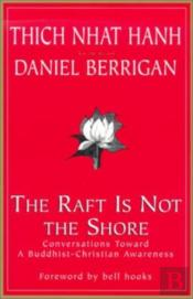 The Raft Is Not The Shore