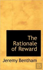 The Rationale Of Reward