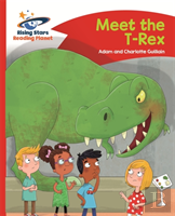 The Reading Planet - Meet The T-Rex - Red B: Comet Street Kids