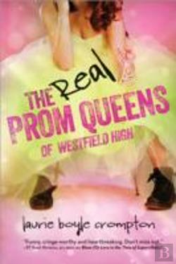 Bertrand.pt - The Real Prom Queens Of Westfield High