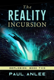 The Reality Incursion