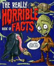 The Really Horrible Book Of Facts