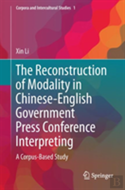 Bertrand.pt - The Reconstruction Of Modality In Chinese-English Government Press Conference Interpreting