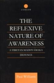 The Reflexive Nature Of Awareness (Rang Rig)