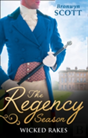 The Regency Season: Wicked Rakes