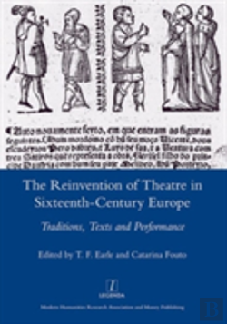 Bertrand.pt - The Reinvention Of Theatre In Sixteenth-Century Europe