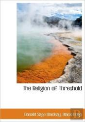 The Religion Of Threshold