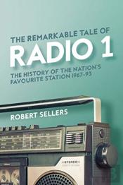 The Remarkable Tale Of Radio 1