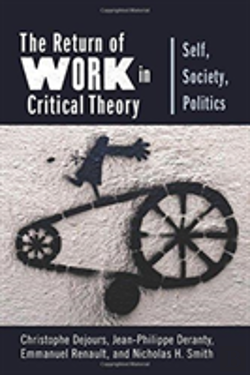 Bertrand.pt - The Return Of Work In Critical Theory