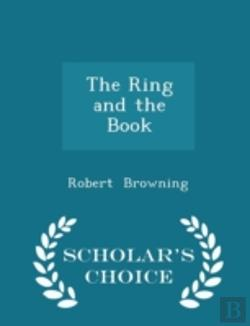 Bertrand.pt - The Ring And The Book - Scholar'S Choice
