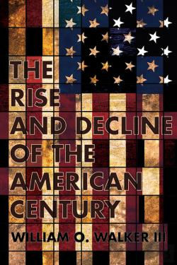 Bertrand.pt - The Rise And Decline Of The American Century