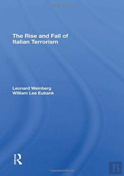 Bertrand.pt - The Rise And Fall Of Italian Terrorism