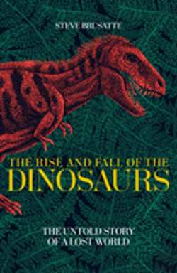 Bertrand.pt - The Rise And Fall Of The Dinosaurs