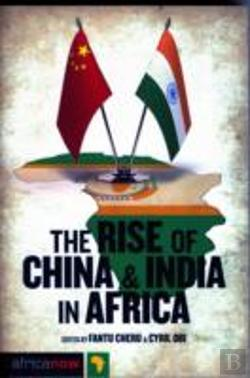 Bertrand.pt - The Rise Of China And India In Africa
