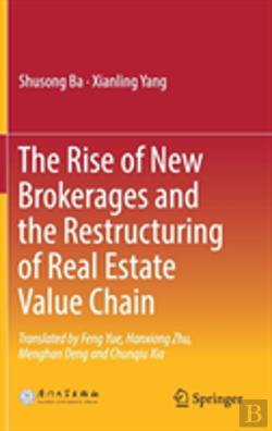 Bertrand.pt - The Rise Of New Brokerages And The Restructuring Of Real Estate Value Chain