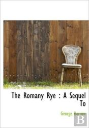 The Romany Rye : A Sequel To