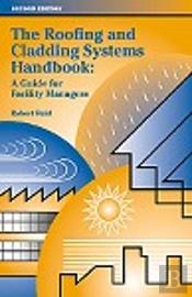 The Roofing and Cladding Systems Handbook