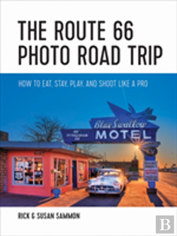 Bertrand.pt - The Route 66 Photo Road Trip - How To Eat, Stay, Play, And Shoot Like A Pro