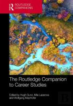The Routledge Companion To Career Studies