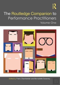 Bertrand.pt - The Routledge Companion To Performance Practitioners