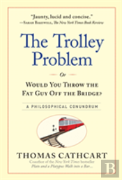 The Runaway Problem, Or Would You Throw The Fat Man Off The Bridge
