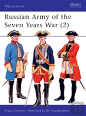 The Russian Army Of The Seven Years War