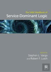 The Sage Handbook Of Service-Dominant Logic