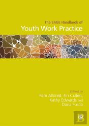 The Sage Handbook Of Youth Work Practice