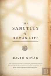 The Sanctity Of Human Life