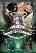 The School For Good and Evil - Volume 3
