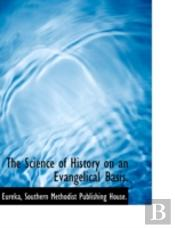 The Science Of History On An Evangelical