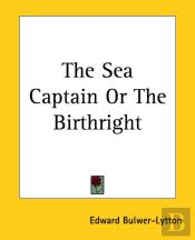 The Sea Captain Or The Birthright
