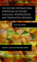 The Second International Symposium On Signed Language Interpretation And Translation Research -  Selected Papers