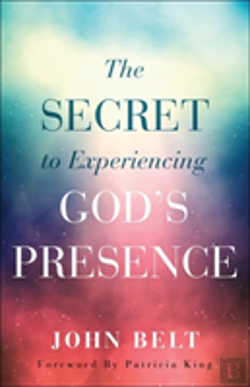 Bertrand.pt - The Secret To Experiencing God'S Presence
