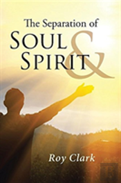 The Separation Of Soul & Spirit