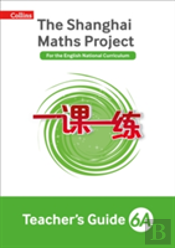 The Shanghai Maths Project Teacher'S Guide Year 6a