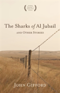 The Sharks Of Al Jubail And Other Stories