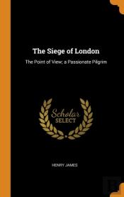 The Siege Of London