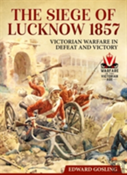Bertrand.pt - The Siege Of Lucknow 1857