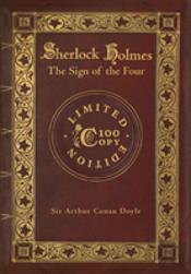 The Sign Of The Four (100 Copy Limited Edition)