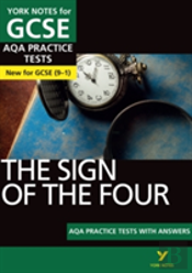 The Sign Of The Four Aqa Practice Tests: York Notes For Gcse (9-1)