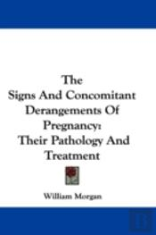The Signs And Concomitant Derangements O