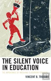 The Silent Voice In Education