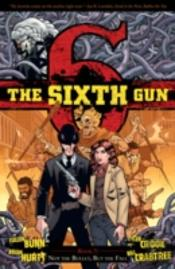 The Sixth Gun Volume 7: Not The Bullet, But The Fall Tp