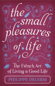 The Small Pleasures Of Life