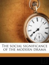 The Social Significance Of The Modern Dr